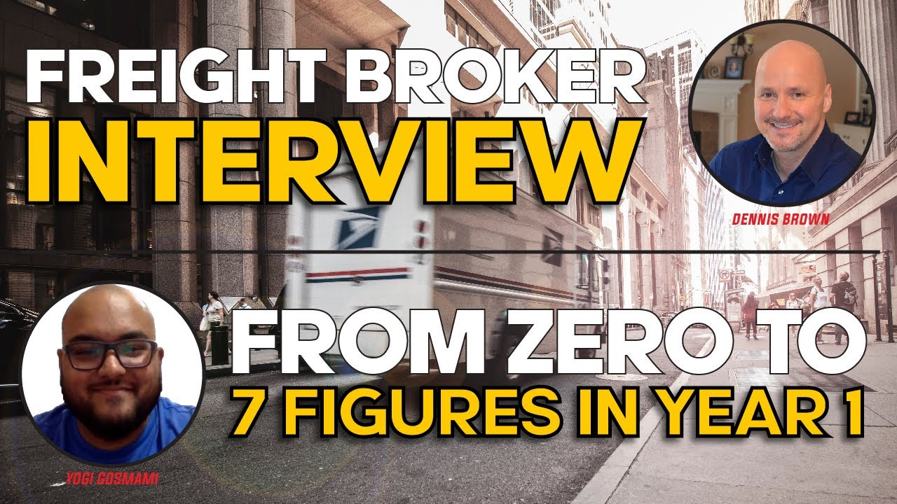 Freight Broker Interview: From Zero to 7 Figures In Year 1